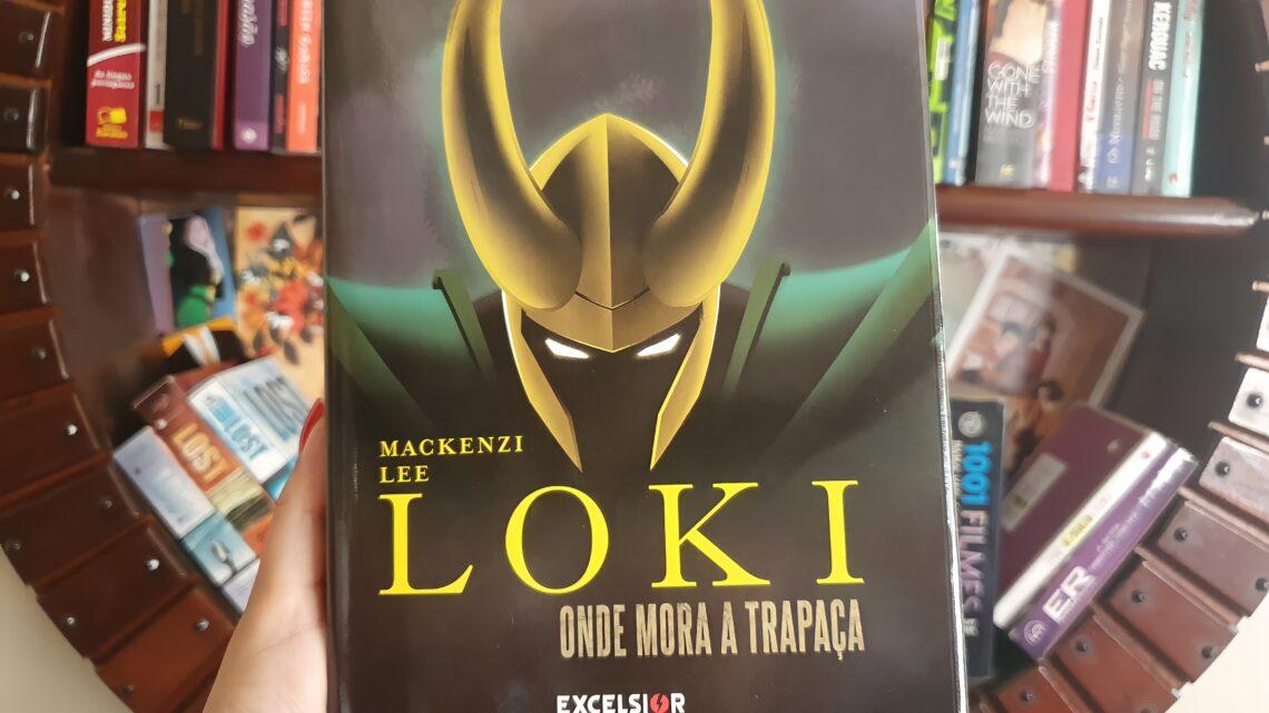 "Você precisa ler ""Loki: Onde Mora a Trapaça"""